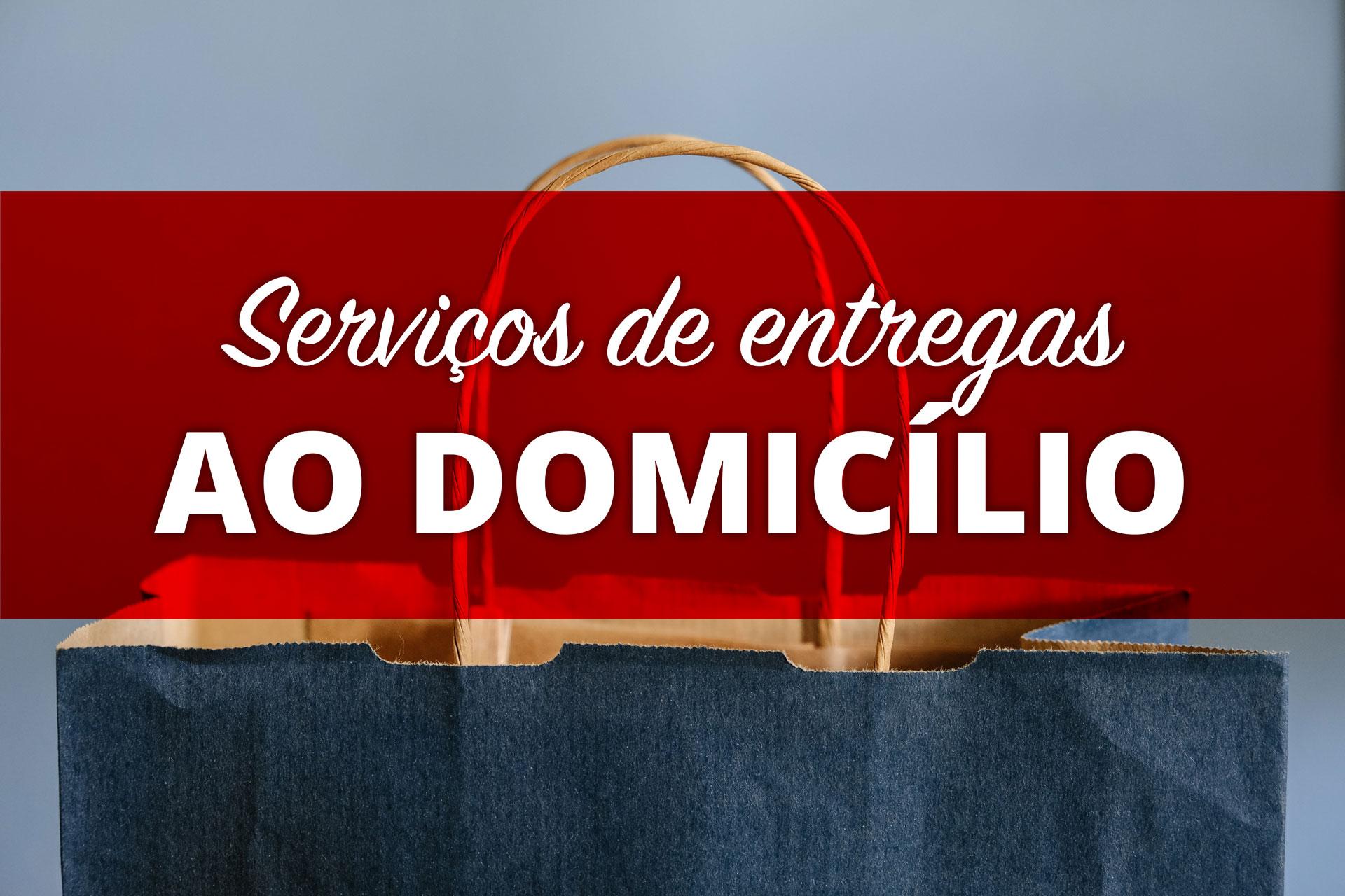 Serviços de Entrega ao Domicílio